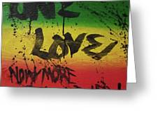 One Love, Now More Than Ever By Greeting Card