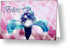 Only If...believe Greeting Card
