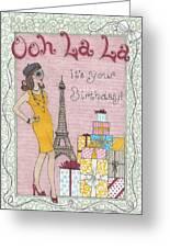 Ooh La La Greeting Card