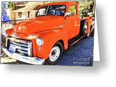 Orange Gmc Pickup Truck In Idyllwild Greeting Card