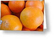 Orange You Glad Greeting Card