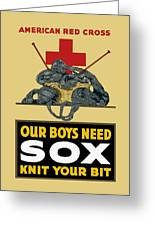 Our Boys Need Sox - Knit Your Bit Greeting Card by War Is Hell Store