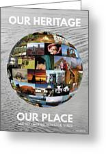 Our Heritage Our Place Greeting Card