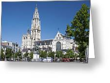 Our Lady Cathedral Antwerp Greeting Card