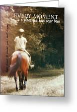 Out On The Trail Quote Greeting Card