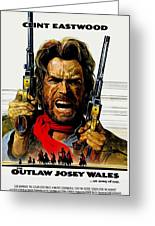 Outlaw Josey Wales The Greeting Card