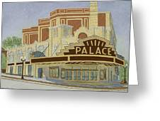 Palace Theatre Greeting Card