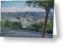 Paris From The Sacre Coeur Montmartre France 2016 Greeting Card
