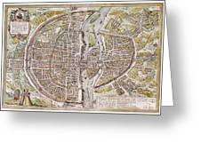 Paris Map, 1581 Greeting Card