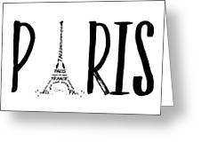 Paris Typography Greeting Card by Melanie Viola