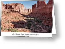 Park Avenue Trail, Arches National Park, Moab, Utah Greeting Card