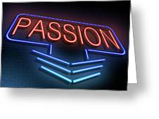 Passion Neon Concept. Greeting Card