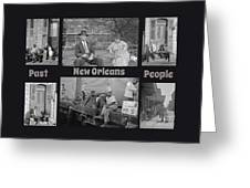 Past New Orleans People Greeting Card