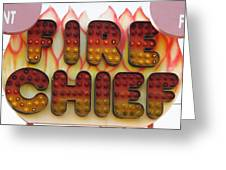 Pavilion Fire Chief Greeting Card