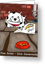 Paw Artist Give Generously Greeting Card
