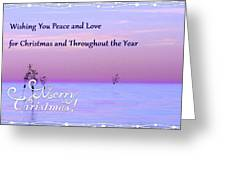 Peace And Love For Christmas Card Greeting Card