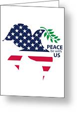 Peace Be With Us Greeting Card