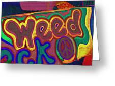 Peace Of Weed Greeting Card