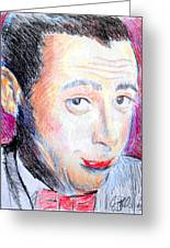 Pee Wee Herman  Greeting Card