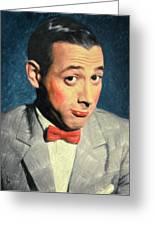Pee-wee Herman Greeting Card