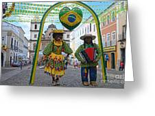 Pelourinho - Historic Center Of Salvador Bahia Greeting Card
