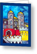Pena Palace In Sintra Portugal  Greeting Card