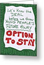 People's Vote Option To Stay Young People Need A Future Greeting Card