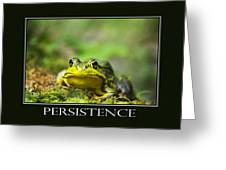 Persistence Inspirational Motivational Poster Art Greeting Card by Christina Rollo
