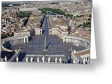 Piazza San Pietro And Colonnaded Square As Seen From The Dome Of Saint Peter's Basilica - Rome, Ital Greeting Card