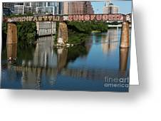 Picturesque View Of The Railroad Graffiti Bridge Over Lady Bird Lake As Canoes And Kayakers Paddle Under The Bridge On A Beautiful Summers Day Greeting Card