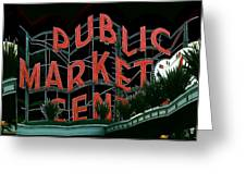 Pike Place Market Entrance 5 Greeting Card