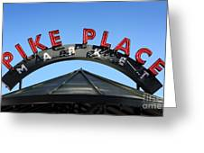 Pike Street Market Sign Greeting Card