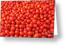 Pile Of Small Tomatos For Sale In Market Greeting Card