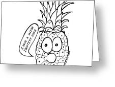Pineapple Issue Greeting Card