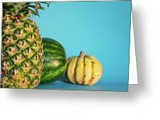 Pineapple, Watermelon, Pumpkin Greeting Card