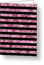 Pink And Black Glitter Sequin Stripes Greeting Card