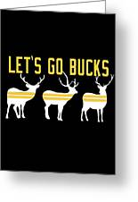Pirates - Pittsburgh - Let's Go Bucks Greeting Card