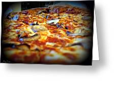 Pizza Pie For The Eye Greeting Card