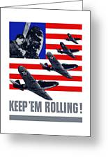Planes -- Keep 'em Rolling Greeting Card