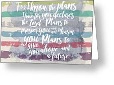 Plans I Have For You Stripes Greeting Card