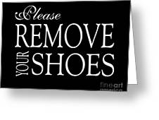 Please Remove Your Shoes Greeting Card