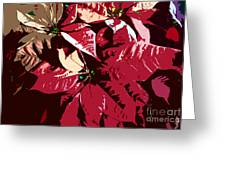 Poinsettia's Work Number 7 Greeting Card