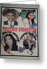 Politicly Corrected Greeting Card