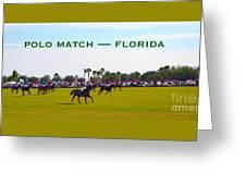 Polo Match Florida Greeting Card