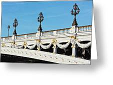 Pont Alexandre IIi - Paris, France Greeting Card
