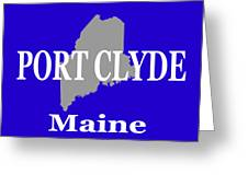 Port Clyde Maine State City And Town Pride  Greeting Card