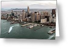 Port Of San Francisco And Downtown Financial Districtport Of San Francisco And Downtown Financial Di Greeting Card