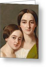 Portrait Of Alexandrine Pazzani And Her Cousin Caroline Von Saar According To Family Tradition Greeting Card