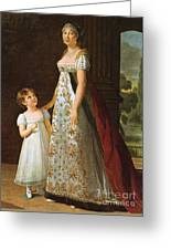 Portrait Of Caroline Murat With Her Daughter Greeting Card