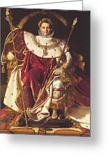 Portrait Of Napolan On The Imperial Throne 1806 Greeting Card